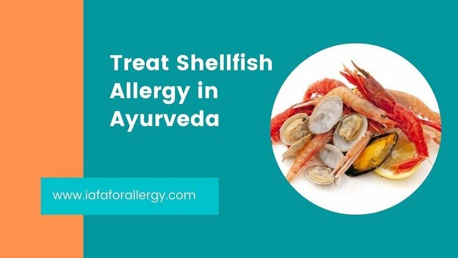 Treat Shellfish Allergy in Ayurveda